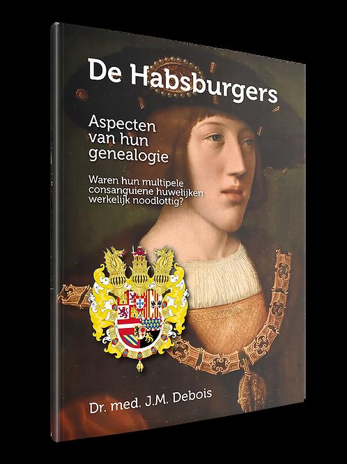 De Habsburgers. Aspecten van hun genealogie