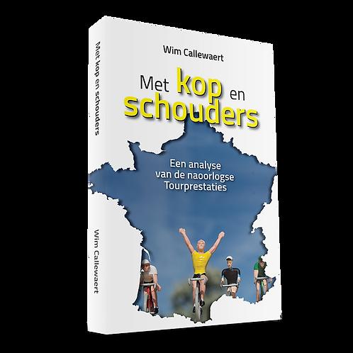 Met KOP en SCHOUDERS - Wim Callewaert