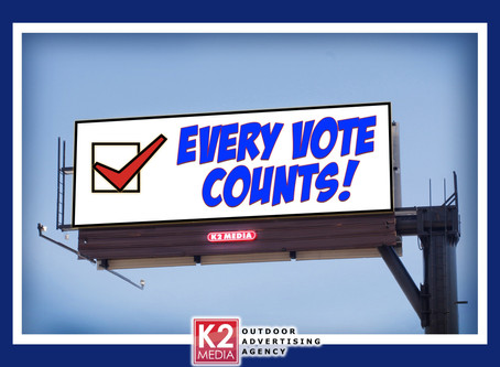 Every Vote Counts!  Political Billboard Advertising