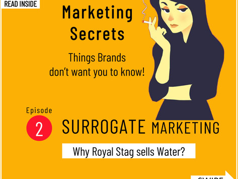 Surrogate Marketing - Things Brands don't want you to know!