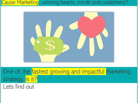 Cause Marketing - Winning hearts, minds and customers?
