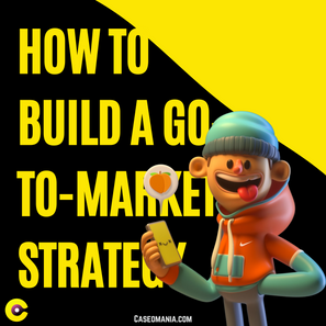 How to build a Go-To-Market strategy?