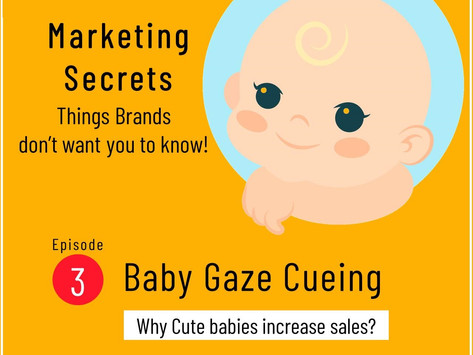 Baby Gaze Cueing - Things Brands don't want you to know