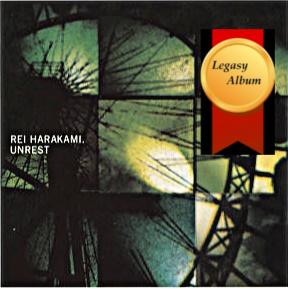 "名曲千夜一夜物語-507~""Unrest""-Rei Harakami-1998"