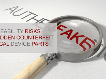 Counterfeit Medical Device Traceability Risks for Healthcare Facilities