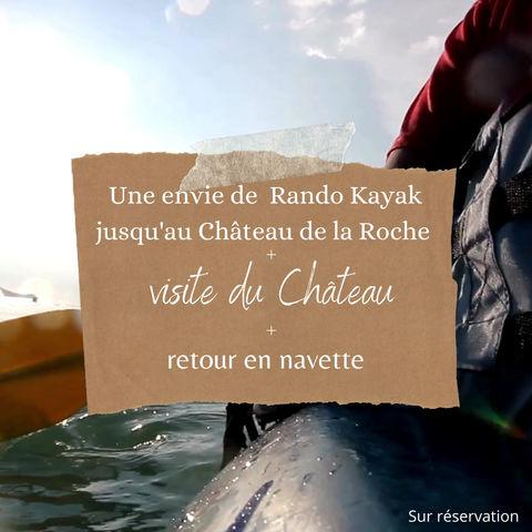 Rando Kayak jusqu'au Château de la Roche 🏰