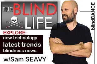 BlindLife-SamSeavy.jpg