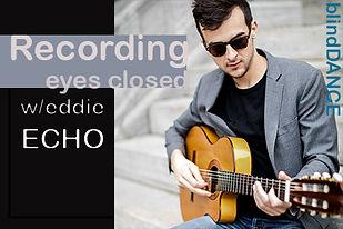 RecordingEddieEcho.jpg