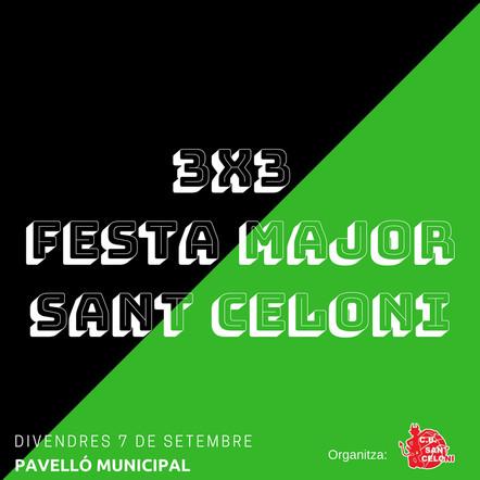 3x3 FESTA MAJOR DE SANT CELONI