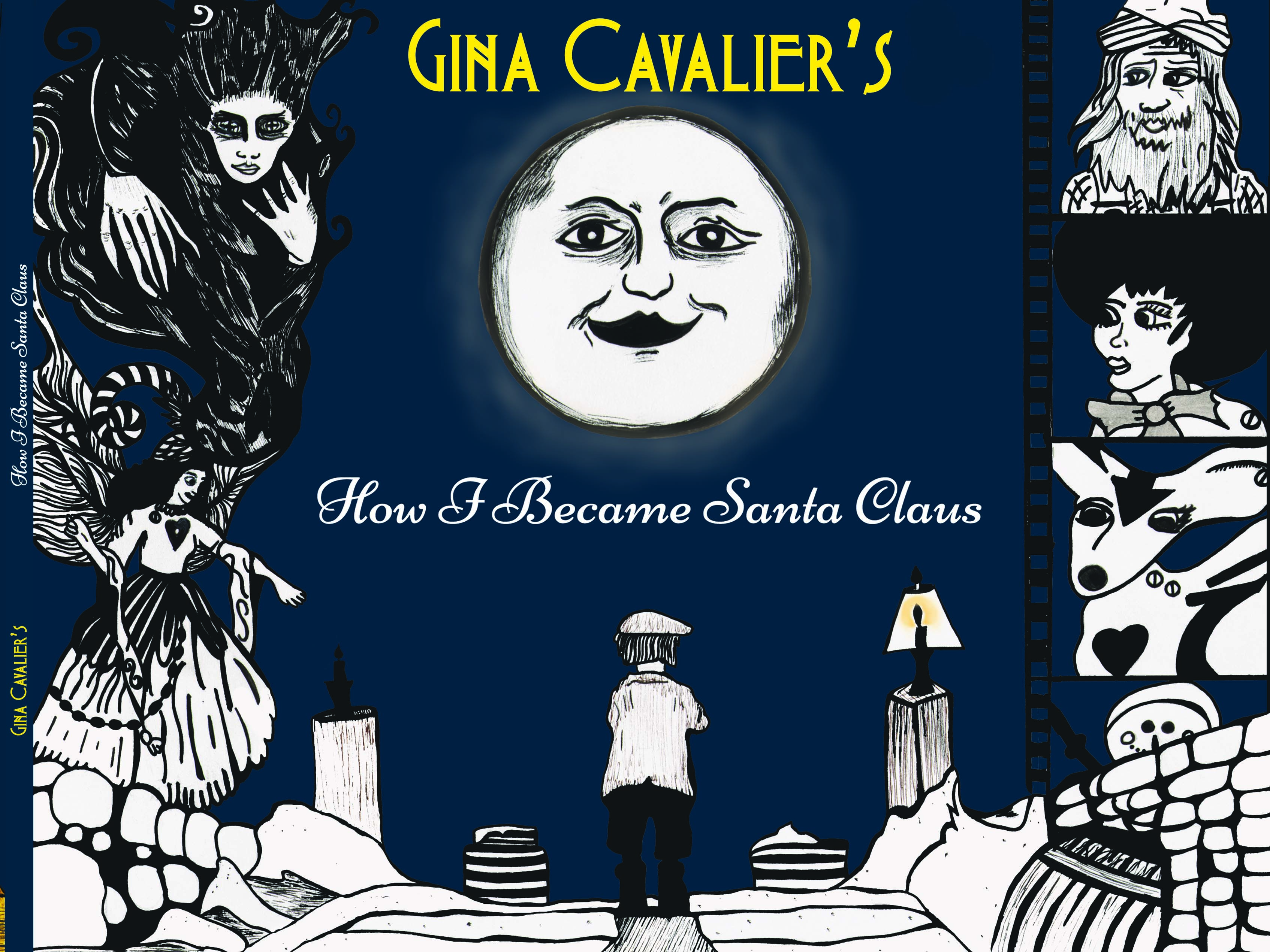 "HARD COVER Book: ""How I Became Santa Claus"" by Gina Cavalier"
