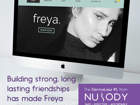 Building strong, long lasting friendships has made Freya Medi-Spa a success