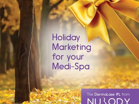 Seasonal marketing for Medi-spas