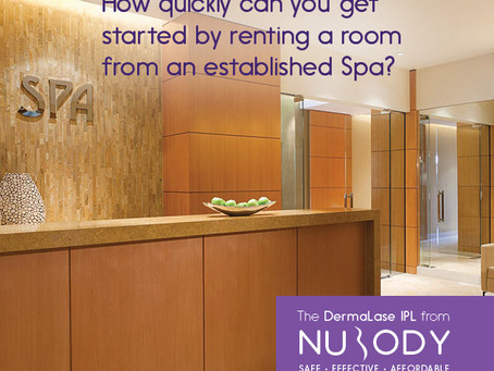 How quickly can you get started by renting a room from an established Spa? Darn fast!