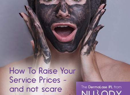 How To Raise Your Beauty Service Prices - and not scare your clients