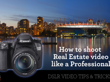Shoot real estate video like a pro