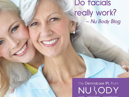 Do facials really work?