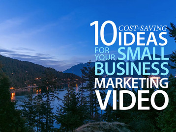 10 cost-saving ideas if your next marketing video is going to be shot on a limited budget