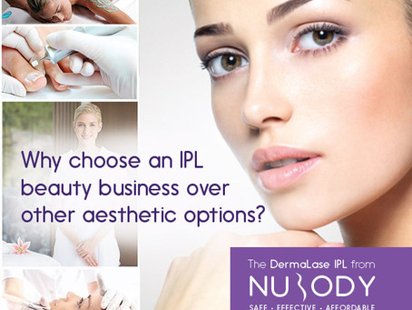 Why choose a IPL laser beauty business over other aesthetic options?
