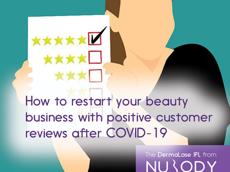 How to restart your beauty business with positive customer reviews after COVID-19