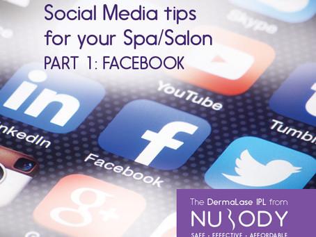 Social Media marketing tips for your Spa or Salon - Part 1: Facebook