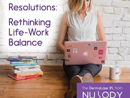 New Year's Resolutions: Rethinking work-life balance