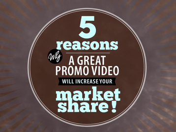 5 reasons why a great Realtor promotional video will increase your market share!