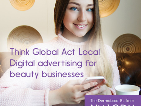 Think global, act local - digital advertising for beauty businesses