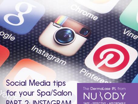 Social Media marketing tips for your Spa or Salon - Part 2: Instagram
