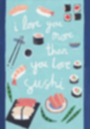 I love you more than sushi, greetings card, love card, valentine, sushi, illustration