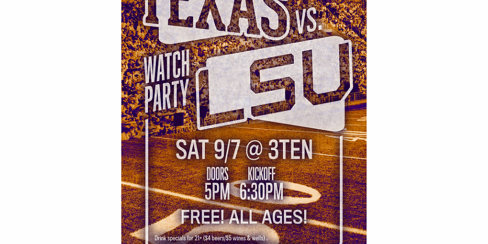 Texas vs. LSU Watch Party at 3TEN ACL Live