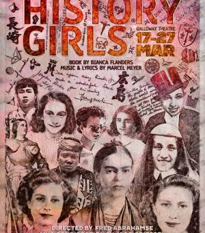 HISTORY GIRLS, a new musical is coming to Cape Town
