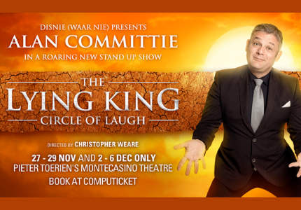 Pieter Toerien re-opening his Montecasino Theatre with Alan Committie's Lying King