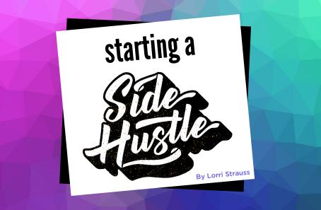 Starting a Side Hustle…