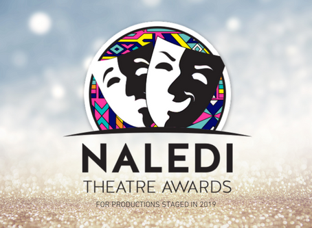 Naledi Theatre Awards - Winners Announced