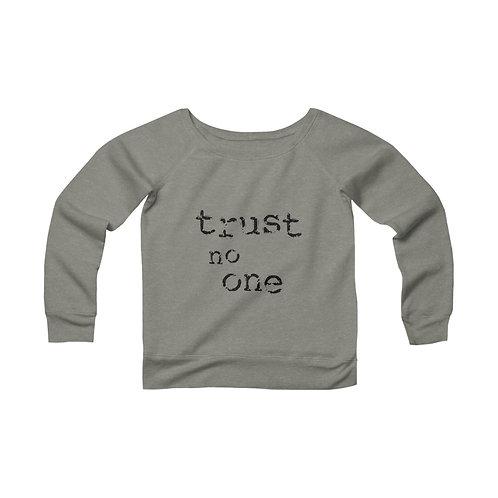 Trust No One [1] Women's Wide Neck Sweatshirt