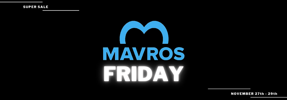Black Friday at Mavros