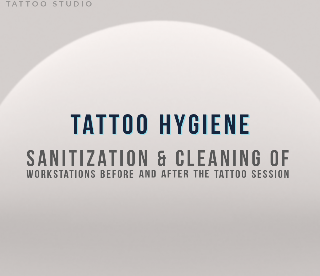 TATTOO HYGIENE
