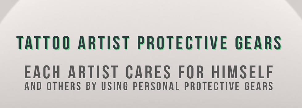 TATTOO ARTIST PROTECTIVE GEARS