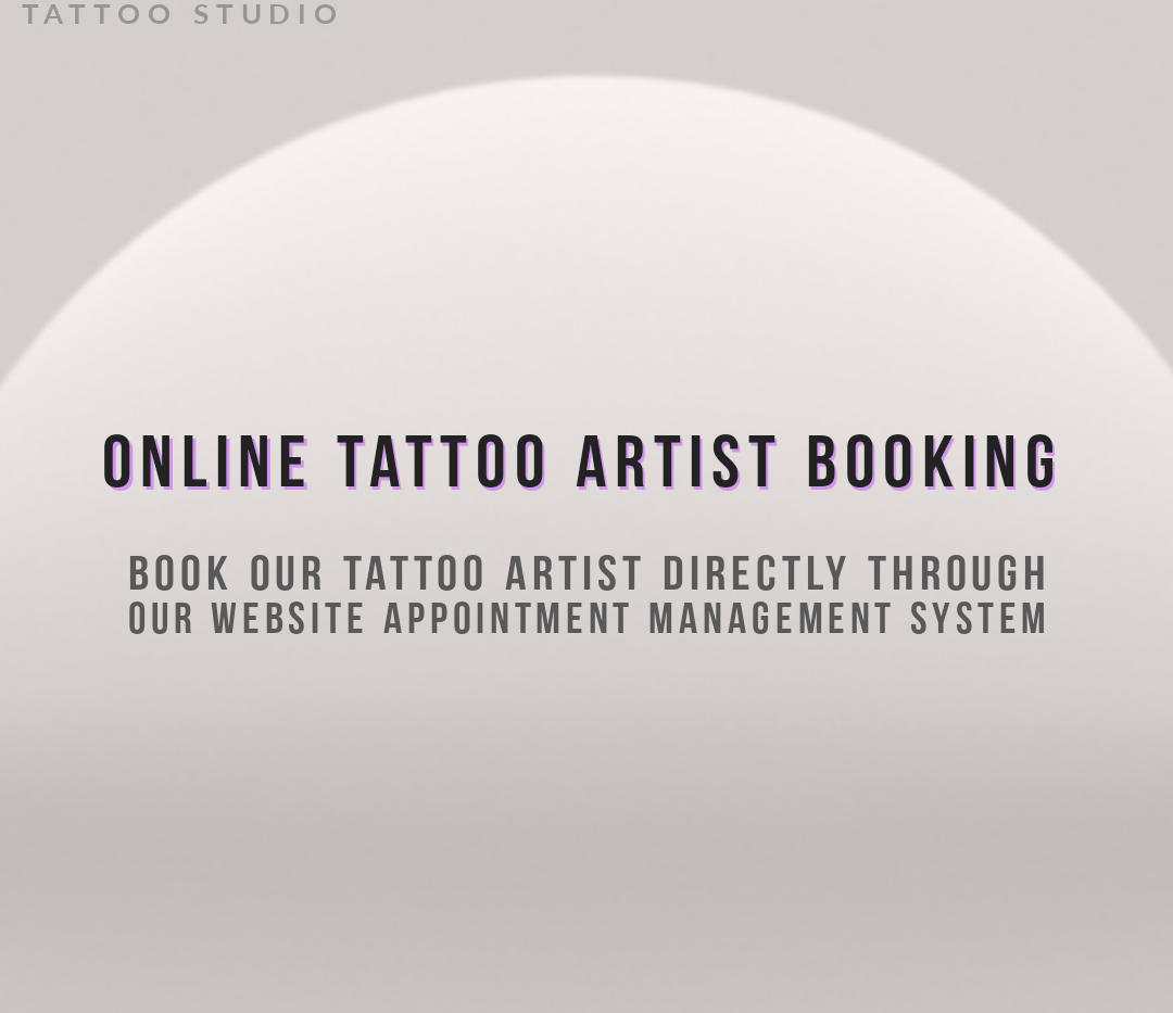 ONLINE TATTOO ARTIST BOOKING