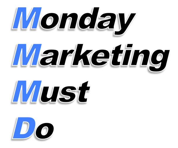 Monday Marketing Must Do 11/20
