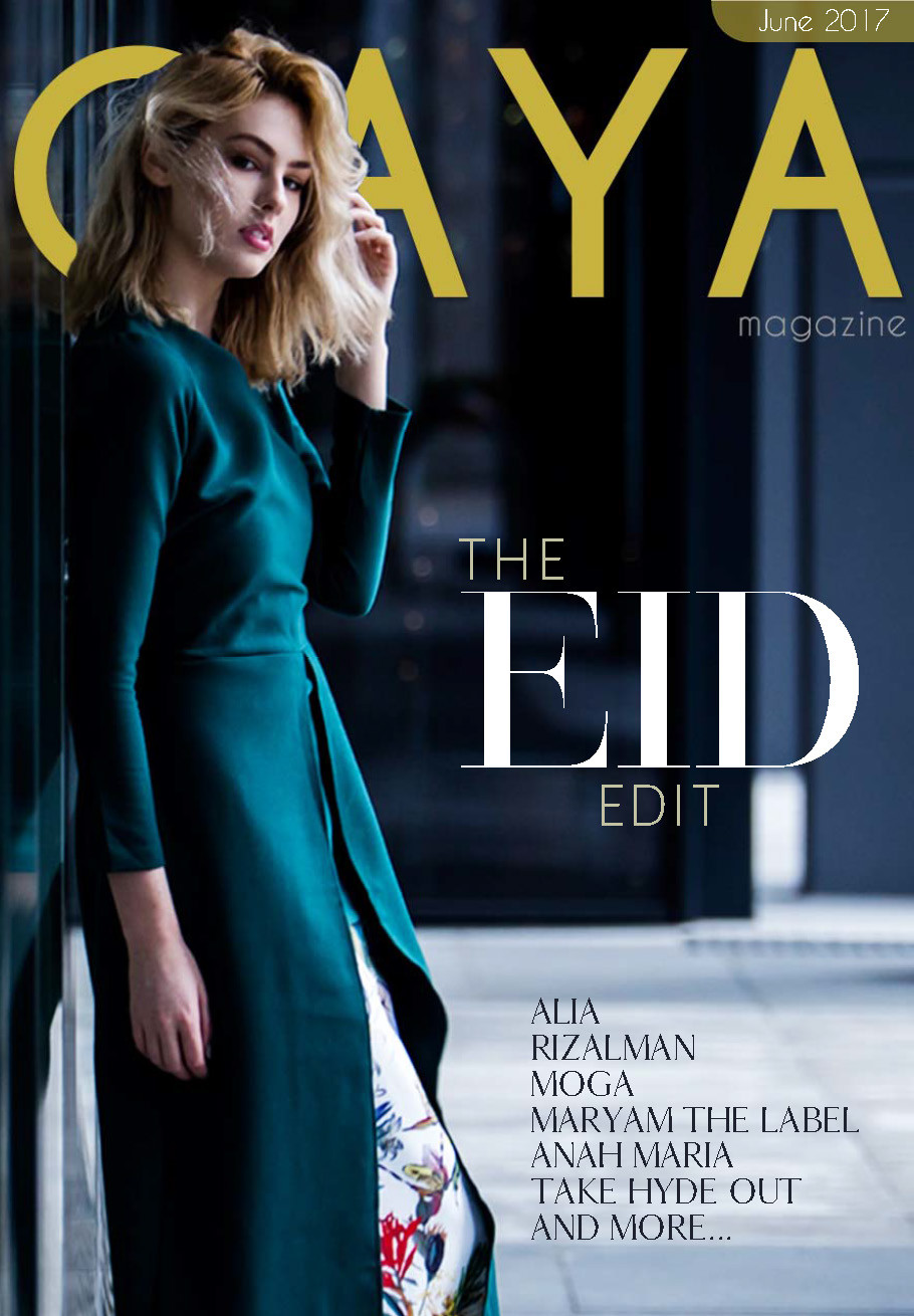 GAYA Magazine June 2017 Issue - The Eid Edit
