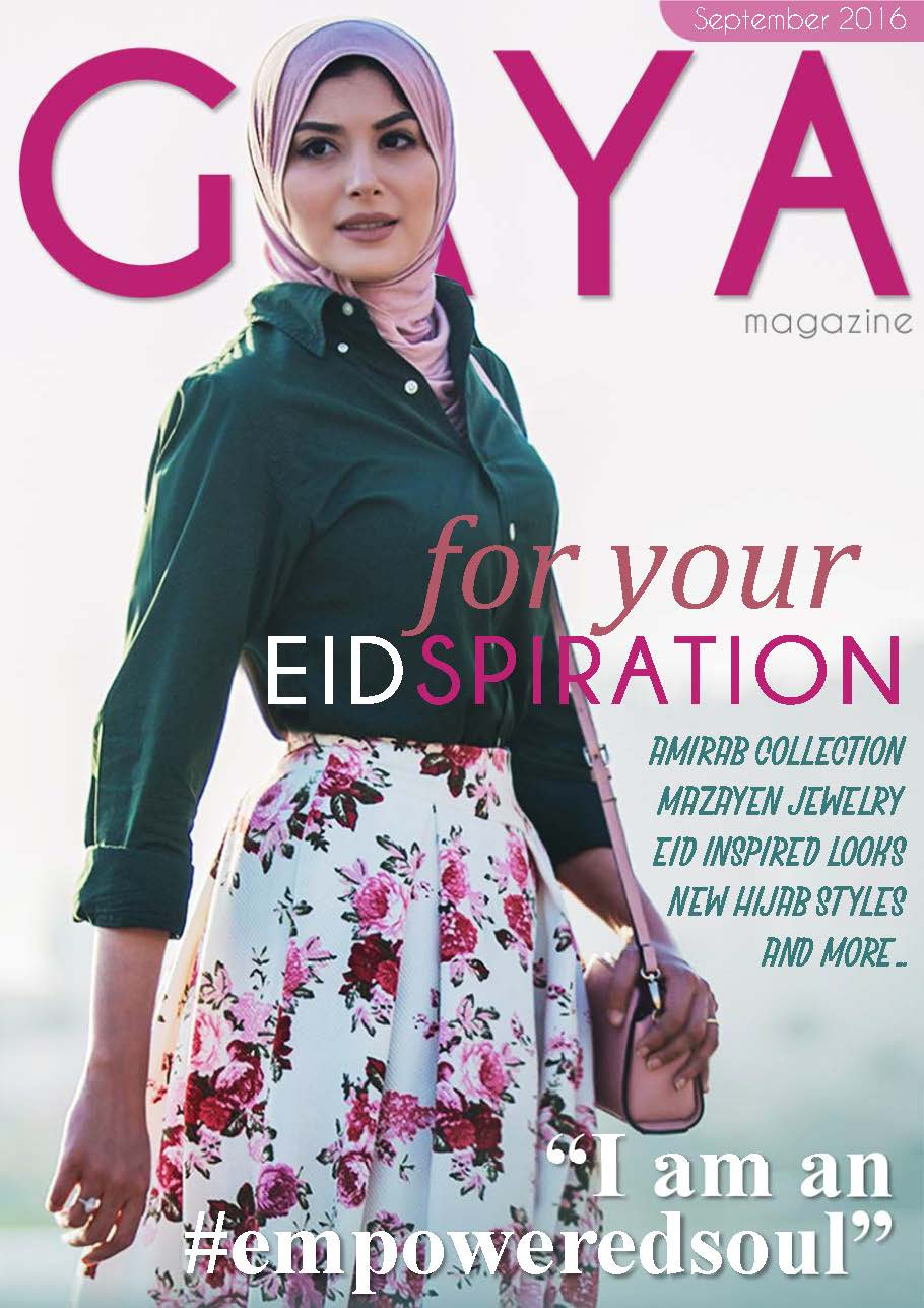 Gaya Magazine August issue - All your modest fashion tips to look great this Eid.