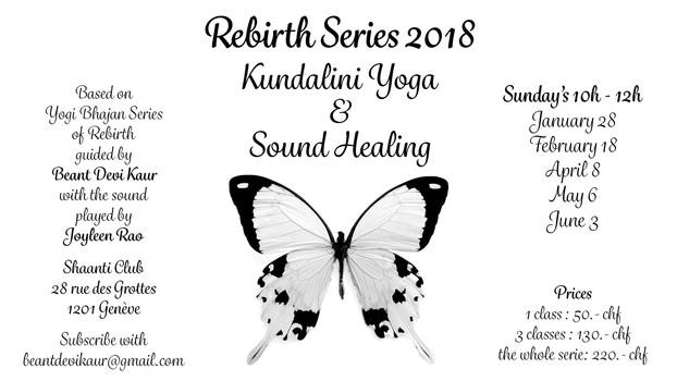 Rebirth Series : Kundalini Yoga & Sound