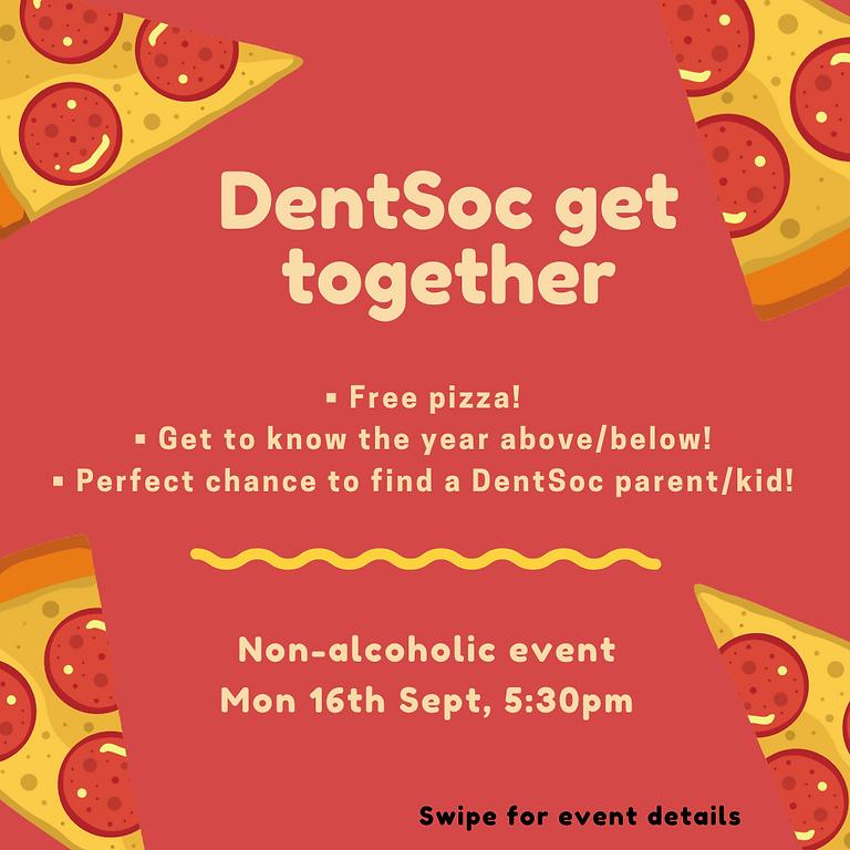 DentSoc get together