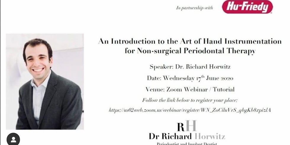 """Dr Richard Horwitz - """"An Introduction to the Art of Hand Instrumentation for Non-Surgical Periodontal Therapy"""""""