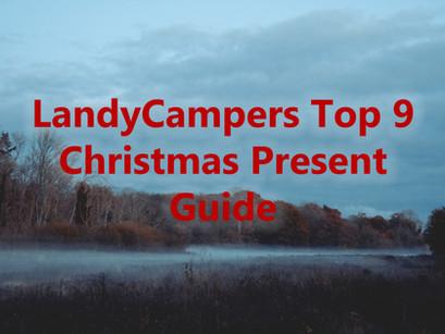 LandyCampers Top 9 Christmas Present Guide