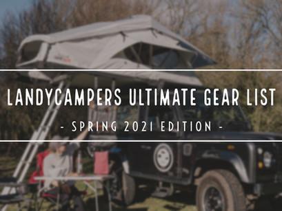 LandyCampers' Ultimate Overland Gear List - Spring 2021 Edition