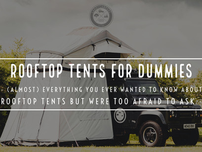 Rooftop Tents for Dummies