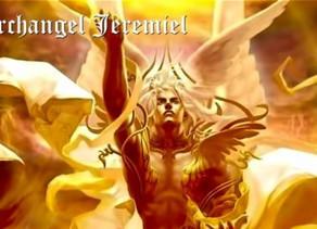 Archangel Jeremiel, Come Out of the Corner