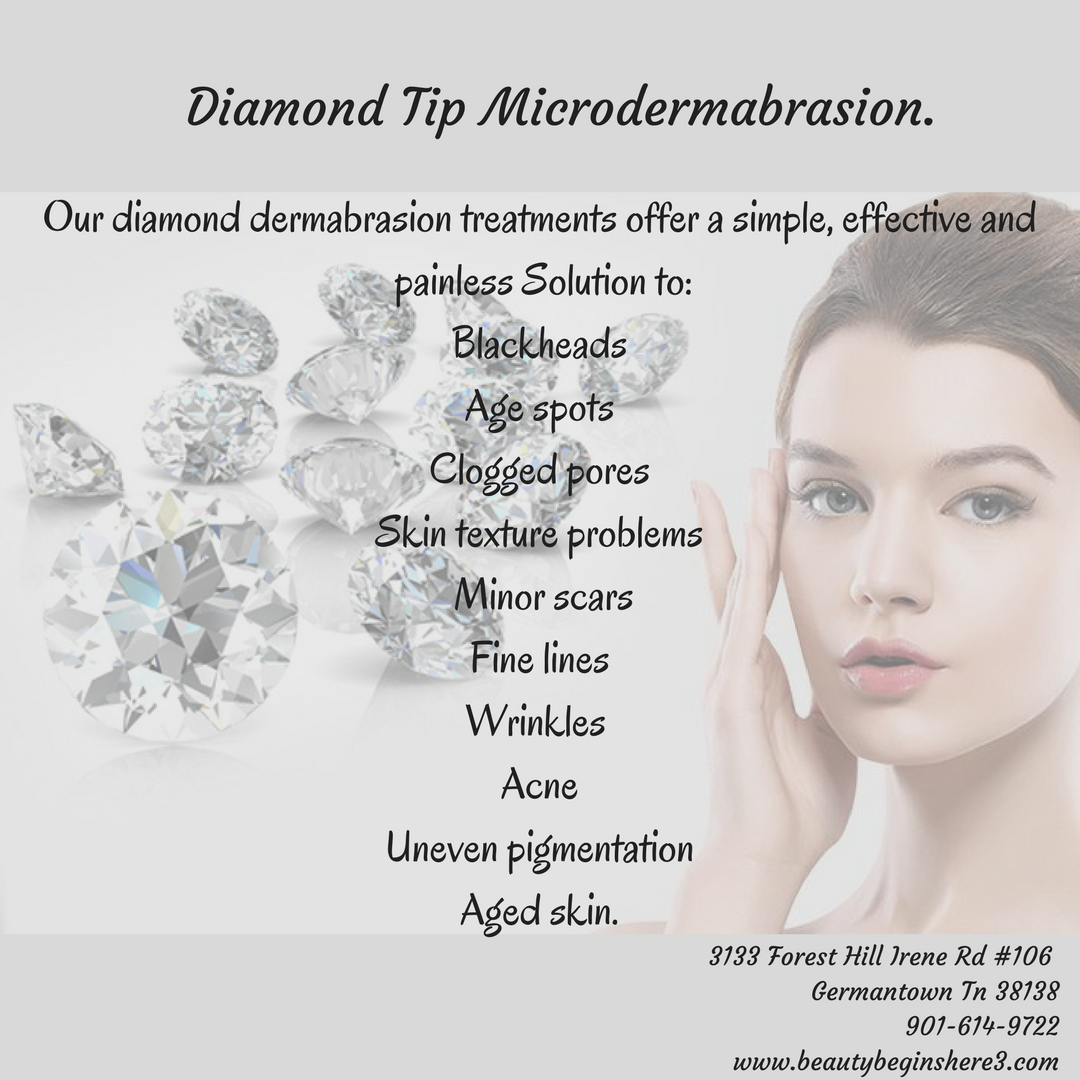 Diamond Tip Microdermabrasion.